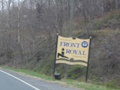 Front Royal Va----I always feel we are home when we get this far north. Conversely, I feel on our way when we are starting out once we arrive here