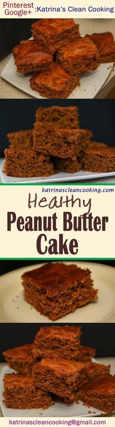 Healthy Peanut Butter Cake