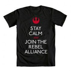 Amazon.com: Star Wars Stay Calm Join the Rebel Alliance T-shirt: Clothing