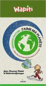 J'aime ma planète : Chez toi, autour de toi, dans la nature/ Jean-François Noblet et Catherine Levesque. http://hip.univ-orleans.fr/ipac20/ipac.jsp?session=1461D411K01J6.270&profile=scd&source=~!la_source&view=subscriptionsummary&uri=full=3100001~!559831~!0&ri=8&aspect=subtab66&menu=search&ipp=25&spp=20&staffonly=&term=Environnement+--+Protection+--+Participation+des+citoyens+--+Ouvrages+pour+la+jeunesse&index=.SU&uindex=&aspect=subtab66&menu=search&ri=8
