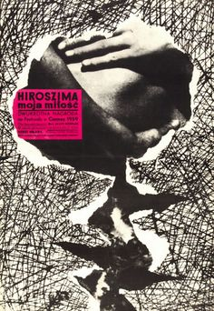 1959 movie poster for Hiroszima Moja Milosc / Hiroshima Mon Amour (France / Japan) by Stanislaw Zagorski