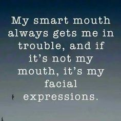 36 funny quotes and sayings. facial expressions, me quotes, humorous quotes, funny Great Quotes, Quotes To Live By, Me Quotes, Funny Quotes, Inspirational Quotes, Gemini Quotes, Respect Quotes, King Quotes, Random Quotes