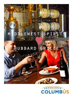 Middle West Spirits ♥ Hubbard Grille Speaking of local spirits, see how vodka and whiskey and made with care and precision in the beautiful space at Middle West Spirits. Then top your night off with dinner and at-table beer taps at Hubbard Grille, nearby in the Short North.