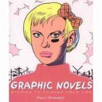 Cover image for Graphic novels : stories to change your life