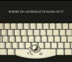 Where Do Astronauts Hangout?