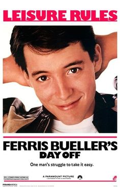 Come join us for good food, beverages, friends and Ferris Bueller. Yep, I said Ferris Bueller. Ferris Bueller, 80s Movie Posters, 80s Movies, Great Movies, 1980s Films, Childhood Movies, Famous Movies, Popular Movies, See Movie
