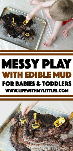 Messy Play with Edible Mud for Babies and Toddlers Let your kids have fun with this messy play activity! Edible mud for babies and toddlers. Super easy to make, and I love the construction theme! Baby Room Activities, Infant Activities, Sensory Activities, Sensory Bins, Indoor Activities, Family Activities, Edible Sensory Play, Baby Sensory Play, Toddler Messy Play
