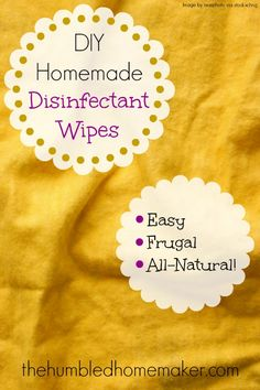 Homemade Disinfectant Wipes - TheHumbledHomemaker.com