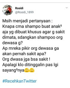 "twit_recehan di Instagram ""sakit tau pak sakit.  #recehpeople #recehtapisayang #recehpedia #trending #recehinaja #recehkantwitter #recehkaninstagram #recehsquad…"" Message Quotes, Reminder Quotes, Mood Quotes, Life Quotes, Cartoon Quotes, Jokes Quotes, Music Quotes, Funny Quotes, Quotes Lucu"
