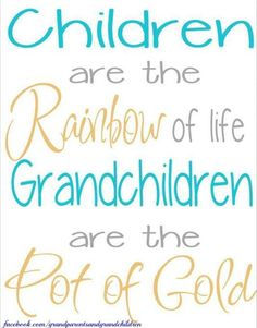 Children are the Rainbow of life! #Children | #Grandchildren | #Love