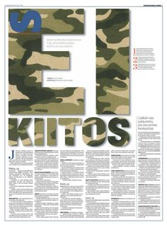European Newspaper Award 2013. Onko pakko mennä armeijaan, jos ei huvita? Ei tietenkään. Tästä kertoi myös Ei kiitos -juttu, joka julkaistiin 19.5.2013.  Sivun suunnittelu Anniina Louhivuori, teksti Tiina Saari