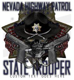 Nevada State Trooper Shirt $19.95