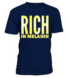 Rich In Melanin Funny Gift Pride T-Shirt  Funny Easter T-shirt, Best Easter T-shirt