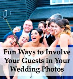 OMG I totally need to invest in a selfie stick for my wedding. These picture ideas are so fun!!