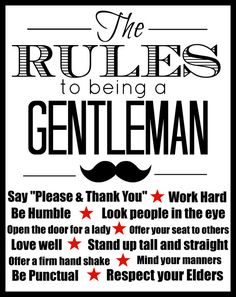 Hey, I found this really awesome Etsy listing at https://www.etsy.com/listing/171180127/the-rules-to-being-a-gentleman-11x14