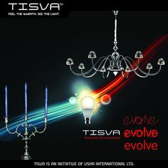 TISVA presents a range of Chandeliers with the perfect blend of Old age charm and new age technology.