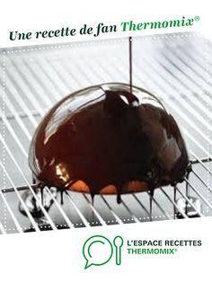 GLACAGE AU CHOCOLAT par manie14190. Une recette de fan à retrouver dans la catégorie Basiques sur www.espace-recettes.fr, de Thermomix®.