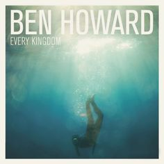 Ben Howard Every Kingdom Import Gbr