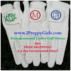 Fall is the perfect time to golf!   2PreppyGirls.com has exclusive Ladies Golf Gloves just waiting for your monogram!  Match your favorite golf outfit! This is sure to be the best Golfing Holiday Gift for 2014!