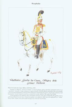 The Confederation of the Rhine - Westphalia: Plate 24. Garde du Corps, Officer, Full Dress, 1812