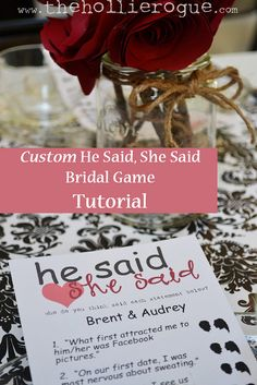 Custom He Said, She Said bridal shower game Tutorial  via The Hollie Rogue blog.  customize with your own silhouettes, names, and questions using a premade FREE template!