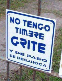 No hay timbre. Spanish Humor, Spanish Quotes, Funny Spanish, Funny Photos, Funny Images, Funny Phrases, Sarcastic Humor, Hilarious, Have Fun