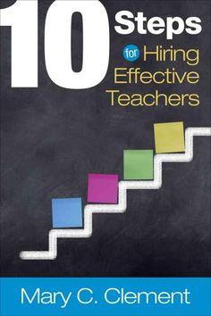 10 Steps for Hiring Effective Teachers
