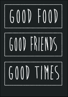 Food is all about friends and memories!