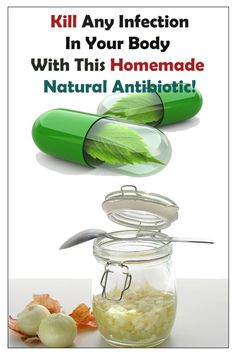 Amazing home-made antibiotic cure!