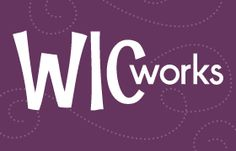 WIC works | nutrition training and resources