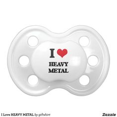 I Love HEAVY METAL BooginHead Pacifier