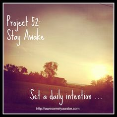 Set a daily intention. How to have a better day and morning each day.