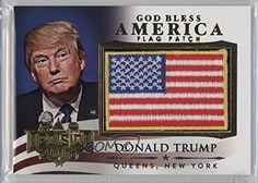 Donald Trump (Trading Card) 2016 Decision 2016 - God Bless America Flag Patch - Gold #GBA23