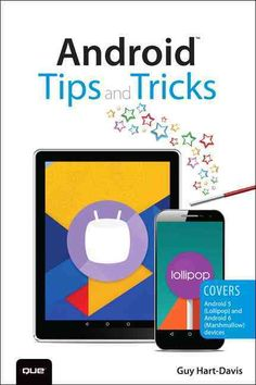 Android Tips and Tricks  Covers Android 5 Lollipop and Android 6  Marshmallow Devices (Paperback)  b852be13d