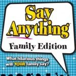 Say Anything Family- See your friends' funny answers to normal questions