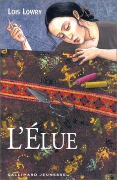 L'Elue de Lois Lowry Lois Lowry, Mona Lisa, Artwork, Books, Movies, Movie Posters, Lus, Romans, Police Officer