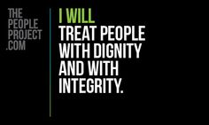 I WILL treat people with dignity and with integrity: i will NOT put people on back burners to date another and rebound after!!