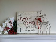 """Let Every Heart Prepare Him Room - Hand Painted Wooden Christmas Sign - 16x16"""""""