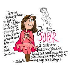 Crayon d'humeur by Mathou : Le retour de super crevée