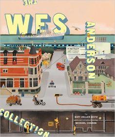 The Wes Anderson Collection: Amazon.it: Matt Zoller Seitz, Michael Chabon: Libri in altre lingue