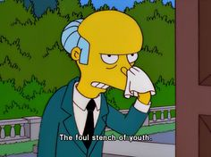 21 Times Mr. Burns Was The Realest Bitch Who Ever Lived