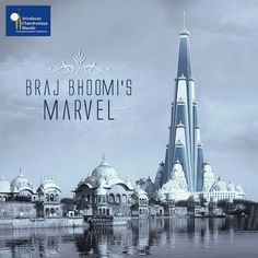 This temple will be the marvel of Braj people and spread the name of Braj Bhoomi & traditions around the world. Contribute and become a part of the world's tallest temple of Lord Krishna