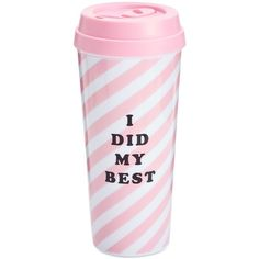 ban.do I Did My Best Thermal Mug ($14) ❤ liked on Polyvore featuring home, kitchen & dining, drinkware, fillers, pink and thermal coffee mugs