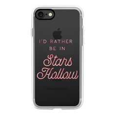 Gilmore Girls - Id rather be in Stars Hollow - Pink - iPhone 7 Case,... ($40) ❤ liked on Polyvore featuring iphone case