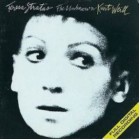 The Unknown Kurt Weill / Teresa Stratas