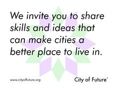 PARTICIPATE : WWW.CITYOFFUTURE.ORG Smart City, Best Places To Live, Green Building, Futuristic, Layout, Invitations, Page Layout, Save The Date Invitations, Shower Invitation