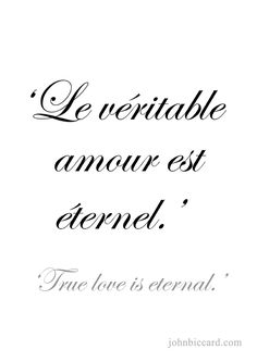 Soulmate and Love Quotes : QUOTATION – Image : Quotes Of the day – Description ♔ 'True love is eternal.' Sharing is Power – Don't forget to share this quote ! Italian Love Quotes, French Words Quotes, Love Quotes In French, Spanish Quotes, Latin Phrases, French Phrases, New Words, Love Words, Beautiful French Words