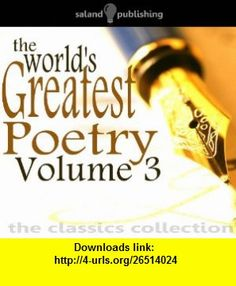 The Worlds Greatest Poetry v. 3 (9781906392666) Richard Lovelace, Thomas Gray, Wilfred Owen, Robert Speaight, Christopher Hassall , ISBN-10: 1906392668  , ISBN-13: 978-1906392666 ,  , tutorials , pdf , ebook , torrent , downloads , rapidshare , filesonic , hotfile , megaupload , fileserve