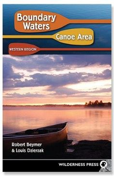 Wilderness Press Boundary Waters Canoe Area: Western Region - 7th Edition