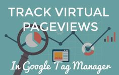 How to track virtual pageviews on a website using Google Tag Manager and Google Analytics. Step by step detailed tutorial walkthrough.
